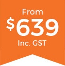 From $639 Inc GST